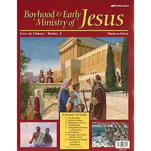 Boyhood and Early Ministry of Jesus Flash-a-Cards