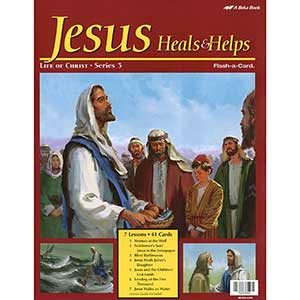 Jesus Heals and Helps Flash-a-Cards