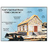 God's Spiritual House-The Church