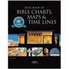Rose Book of Bible Charts, Maps and Timelines - 10th Anniversary Edition