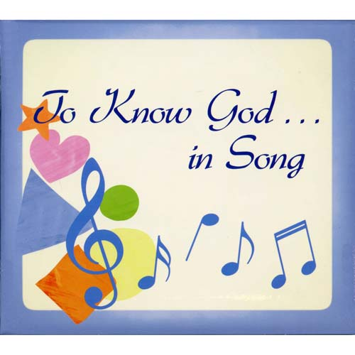To Know God in Song